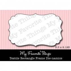 Универсална щанца за рязане и релеф рамка - My Favorite Things Die-namics Textile Rectangle Frame (MFT-033)